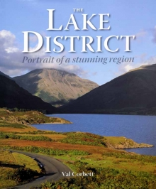 The Lake District, Portrait of a Stunning Region.